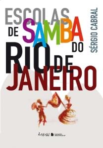 As escolas de Samba Sergio Cabral